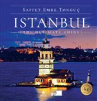 Istanbul The Ultimate Guide (Ciltli)
