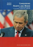 Conquering Hearts and Minds  The American War Ideology in the Persian Arabian Gulf, 1990 - 2003