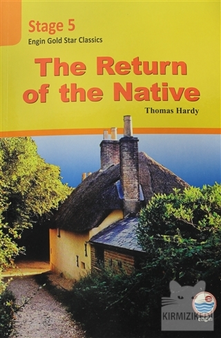 The Return of the Native - Stage 5