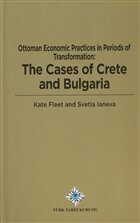Ottoman Economic Practices in Periods of Transformation: The Cases of Crete and Bulgaria