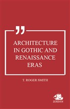 Architecture in Gothic and Renaissance Eras