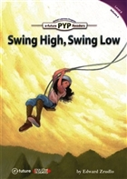 Swing High, Swing Low - PYP Readers Level: 6 Volume: 4