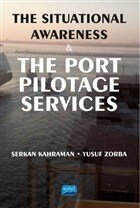 The Situational Awareness and the Port Pilotage Services