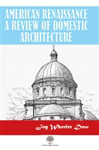 American Renaissance A Review Of Domestic Architecture