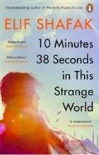 10 Minutes 38 Seconds in this Strange World