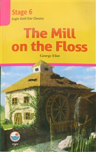 The Mill on the Floss - Stage 6