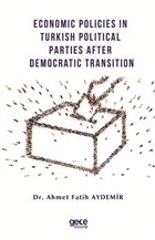 Economic Policies in Turkish Political Parties After Democratic Transition