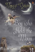 The Boy Who Held the Moon