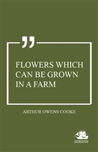 Flowers Which Can Be Grown in a Farm
