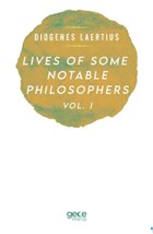 Lives Of Some Notable Philosophers Vol. 1
