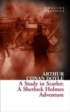 A Study In Scarlet: A Sherlock Holmes Adventure (Collins Classics