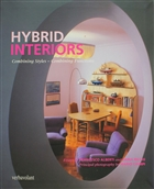 Hybrid Interiors : Combining Styles - Combining Functions