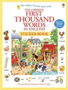 First Thousand Words in English - With Over 500 Stickers