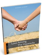 Stage 2 Love Among The Haystacks