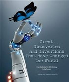 Great Discoveries and Inventions That Have Changed the World