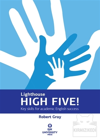 Lighthouse High Five! : Key Skills for Academic English Success