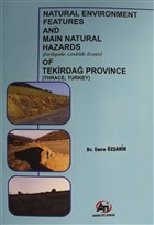 Natural Environment Features and Main Natural Hazards (Earthquake, Landslide, Erosion) of Tekirdağ Province (Thrace, Turkey)