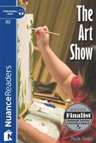 The Art Show + Audio (Nuance Readers Level 6)